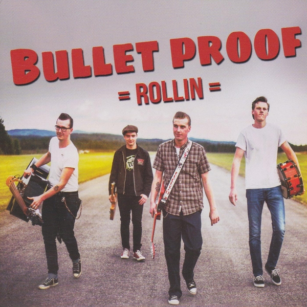 Bullet Proof album Rollin' cover