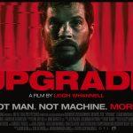 Upgrade (2018) – однажды тебе придётся обновиться