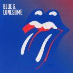 Blue & Lonesome (2016) – The Rolling Stones возвращаются к истокам