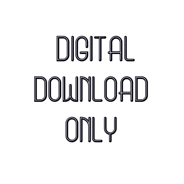 Digital Download Only