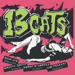13 Cats – 13 Tracks (2002), the only dog in town