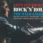 Wild Angels – Let's Get Back To Rock'n'Roll (1975), давай вернёмся к рок-н-роллу