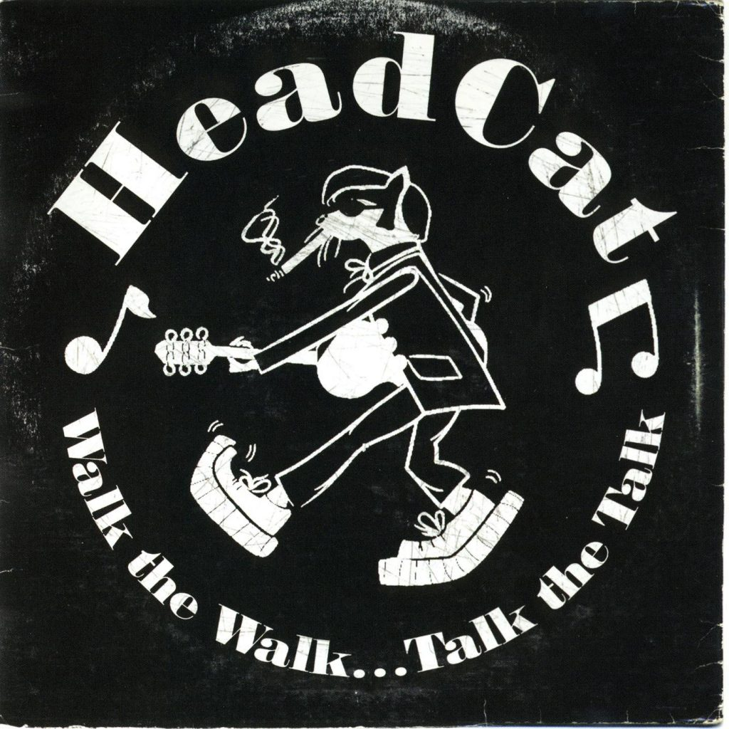 The Head Cat, Walk the Walk... Talk the Talk, 2011