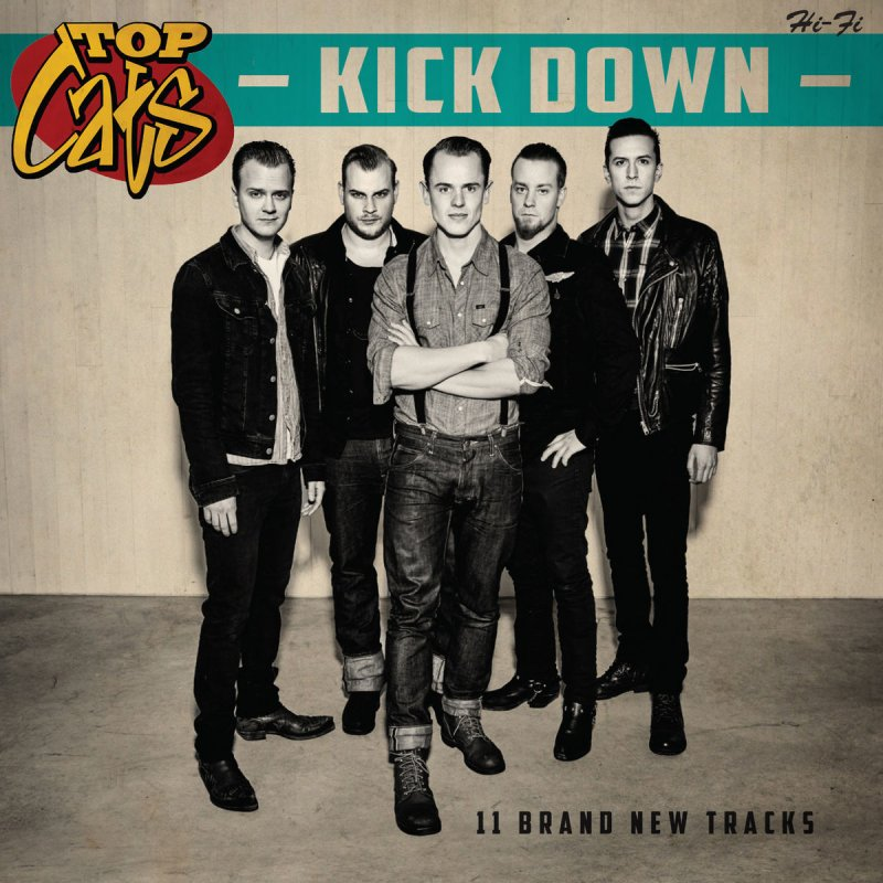 Top Cats, Kick Down, album cover, 2015