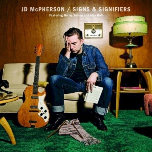 JD McPherson, Signs And Signifiers, 2010