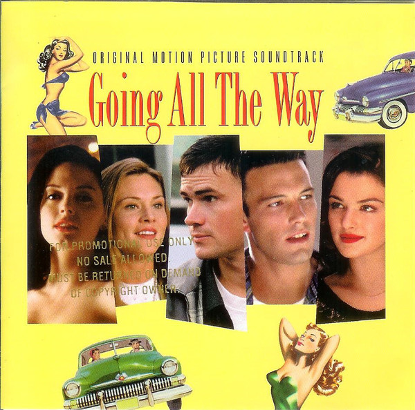The Going All The Way, 1997, Soundtrack, OST, саундтрек