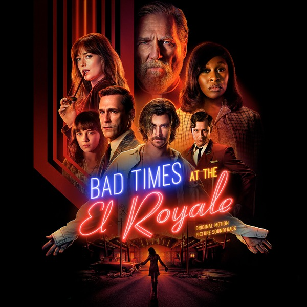 саундтрек Bad Times At The El Royale, 2018