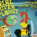 Girl Over Planet (2020) – в поисках космических океанов