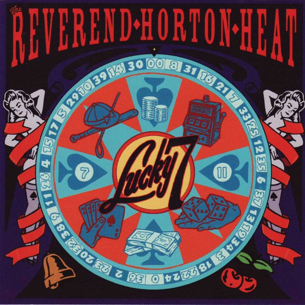 Reverend Horton Heat, Lucky 7, CD front cover