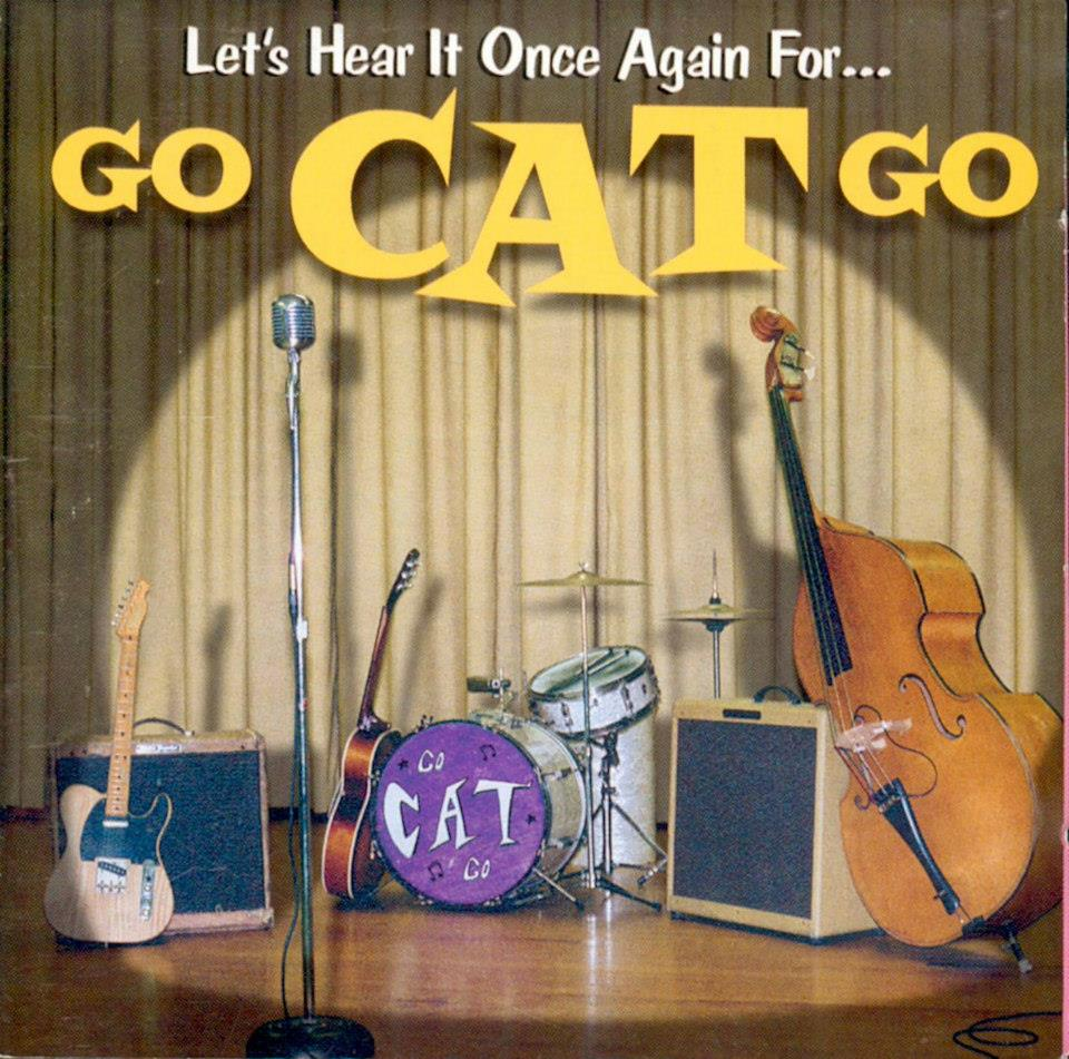 Go Cat Go, Let's Hear It Once Again For, 1999, front cover