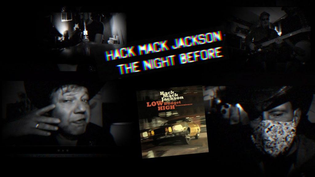 The Night Before, Hack Mack Jackson, 2020